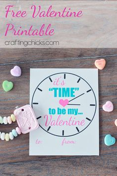 It's Time to Be My Valentine *Free Printable Valentine