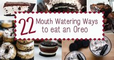 22 Mouth Watering Ways To Eat An Oreo