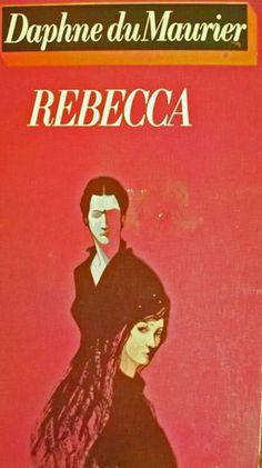 """Rebecca"" by Daphne du Maurier"
