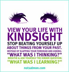 View Your Life With Kindsight via @Gayla Baer-Taylor