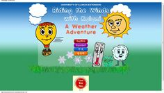 Riding the Winds with Kalani:  A Weather Adventure > a website is designed for 5-8 year olds to gain knowledge about the weather.