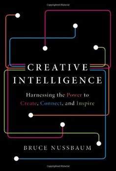 Creative Intelligence: Harnessing the Power to Create, Connect, and Inspire for only $19.13 You save: $9.86 (34%) + Free Shipping