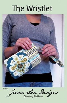 Jenna Lou Designs - The Wristlet Pattern