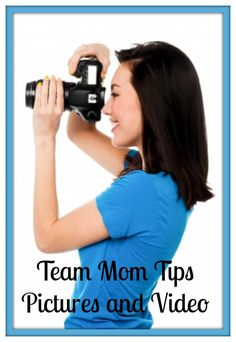 Nothing better than a season full of memories you can enjoy forever ~ now to make sure you got the shot! Team Mom Tips ~ Pictures and Video