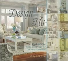 Design on the Fly {Giveaway} So, I can pretend to decorate my home
