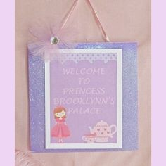 Princess party welcome sign