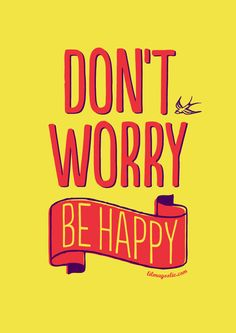 Don't Worry ...
