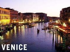 """Venice is like eating an entire box of chocolate liqueurs in one go."" -Truman Capote"