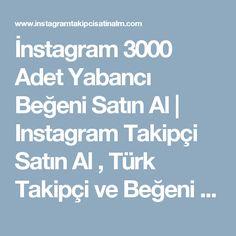 İnstagram 10.000 Türk Takipçi Satın Al | Instagram Takipçi Satın ...