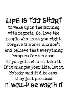 Life is to Short...