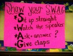 A great way to help the children focus, Show your SWAG: a fun way to get students ready for learning