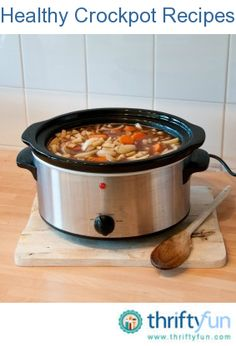 This page contains healthy crockpot recipes. Use your crockpot to prepare those healthy recipes you have been collecting.