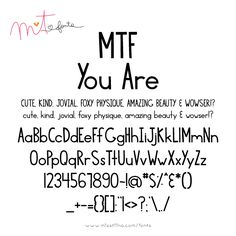 MTF You Are font