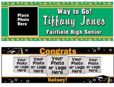 Multiple styles & sizes. Choose your own colors and personalization. Great graduation banners!