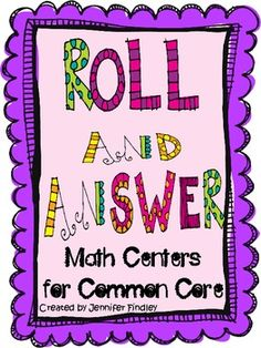 Roll and Answer Math Games for Common Core