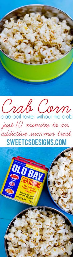 Crab Corn! This stuff is so good! There's no crab in it- it just tastes like a crab boil because of the butter and old bay mixture! Such a perfect summer snack!