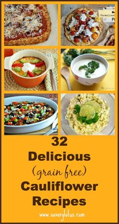 32 Delicious (grain free) Cauliflower Recipes | savorylotus,com