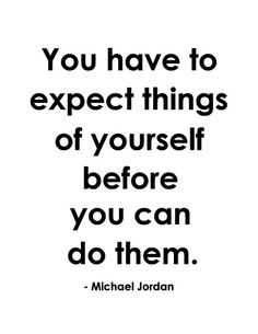 quotes, jordans, leadership thought, real inspir, expect thing, michael jordan