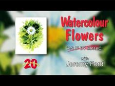 Watercolour Flowers Two - Part One