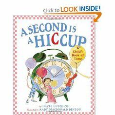 A Second Is A Hiccup: Hazel Hutchins, Kady MacDonald Denton