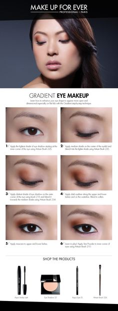 Gradient Eye Makeup -use this technique to give the illusion of wider set eyes.  #HowTo courtesy of #Makeupforever #Sephora #makeuptutorial