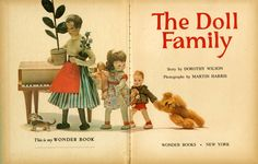 The Doll Family, Story by Dorothy Wilson, Photographs by Martin Harris, This is my Wonder Book