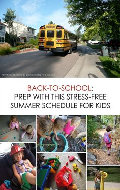 Back-to-School: Prep with this stress-free summer schedule for kids *love how they've mixed routine and spontaneity