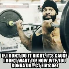 CT Fletcher: No lie.. this guy is insanely inspirational!!