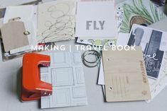 Making | Travel Journal part 1 » lifelovepaper.com