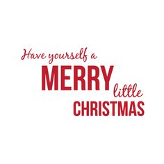Have Yourself a Merry Little Christmas Wall Decal Quote Sticker