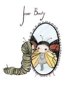 Inner Beauty. Love it.