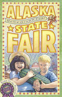 Alaska State Fair  ~  held in Palmer, Alaska every year