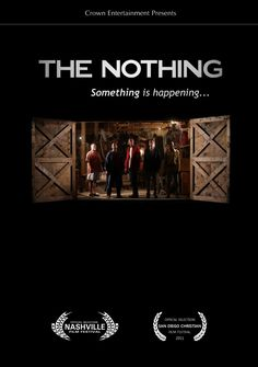 The Nothing - Christian Movie/Film on DVD. http://www.christianfilmdatabase.com/review/the-nothing/