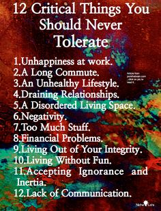 Things you should never tolerate. This is such a powerful reminder for me.