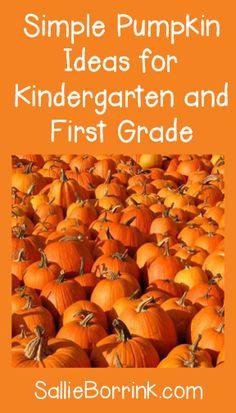 Simple Pumpkin Ideas for Kindergarten and First Grade