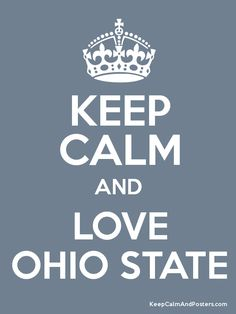 Keep Calm and LOVE OHIO STATE Poster