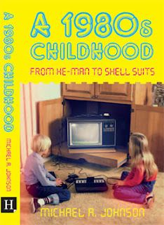 """""""A 1980s Childhood"""" fantastic book about the 80s out now on Amazon. Includes chapters on 80s music, 80s movies, 80s TV, 80s toys, 80s fashions, 80s technology and 80s celebrities."""