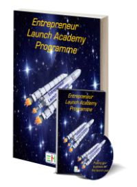 Entrepreneur Launch Academy Programme by friend and colleague, Bruce Wade