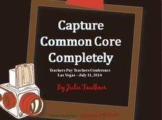 Capture Common Core Completely TpT Conference Handouts {free}
