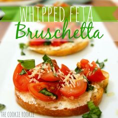 Whipped Feta Bruschetta - The Cookie Rookie