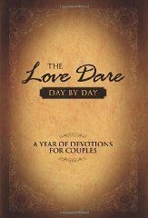The Love Dare Day by Day Devotional