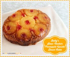 This recipe for Betty's Slow-Cooker Pineapple Upside Down Cake is an easy pineapple upside down cake using cake mix. It's simple to make pineapple upside down cake in the slow cooker and still end up with the classic cake, we all know and love.
