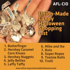 Be sure your Halloween treats are union-made, made in America. Visit http://aflcio.org/unionmadehalloweencandy for more.