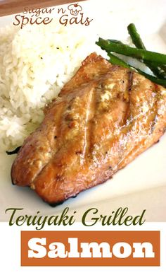 Healthy deliicious  Teriyaki Grilled Salmon from www.sugar-n-spicegals.com  Another great idea for your summer barbecuing #salmon #grilled #teriyaki # barbecuing