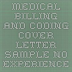 Cover letter medical billing no experience