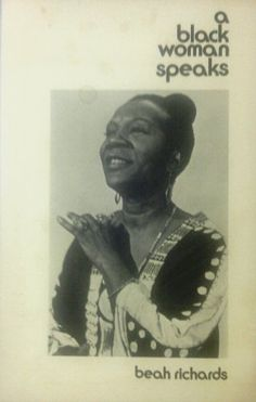 A black woman speaks: And other poems by Beah E Richards ** signed edition available ** http://www.amazon.com/dp/B00069X35O/ref=cm_sw_r_pi_dp_oyOttb1MG83AXQHW