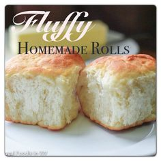Fluffy Homemade Rolls.....super easy and oh-so-delicious