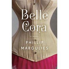 Belle Cora ~ Phillip Margulies