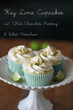 Key Lime Cupcakes with White Chocolate Frosting & Salted Pistachios | Sweet Peas & Saffron
