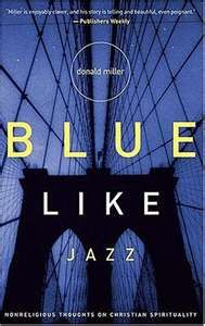 Blue Like Jazz by Donald Miller - this book changed my life. #1 on my list of favorites!